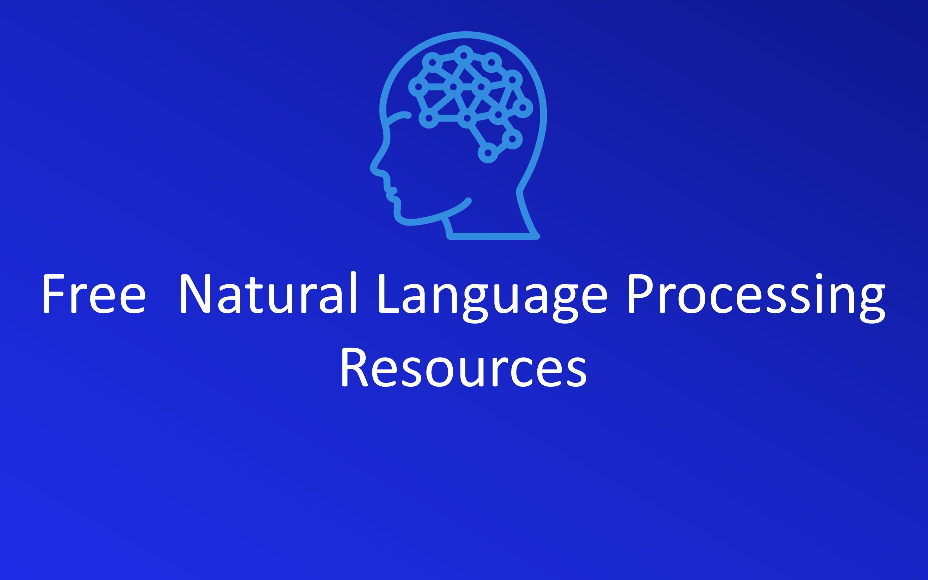 List of free resources to learn Natural Language Processing - DZone AI