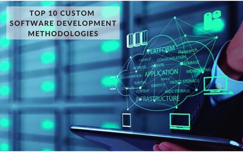 Top 10 Custom Software Development Methodologies - DZone Agile