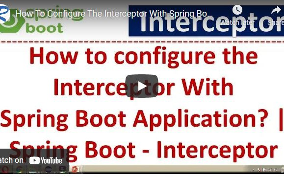 How to Configure the Interceptor With Spring Boot Application