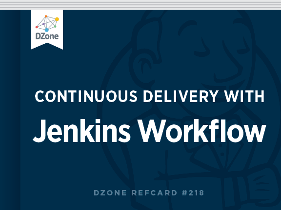 Continuous Delivery With Jenkins Workflow