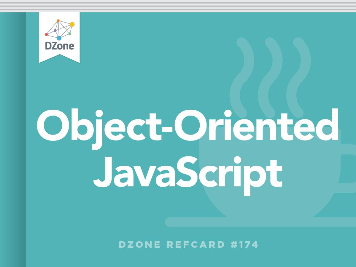 object-oriented javascript - dzone - refcardz