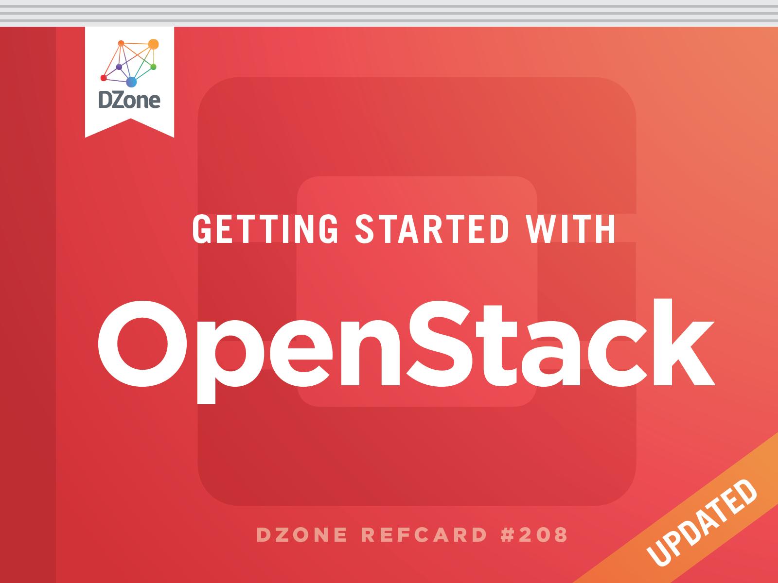 Getting Started With OpenStack - DZone - Refcardz