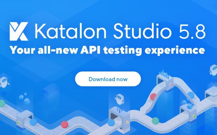 Your All New API Testing Experience With Katalon Studio 5.8