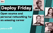 Deploy Friday: E05 Open Source and Personal Networking for an Amazing...