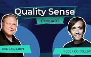 Quality Sense Podcast: Rob Sabourin — Testing Under Pressure (Part 1)