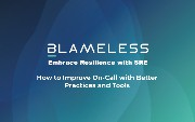 How to Improve On-Call with Better Practices and Tools
