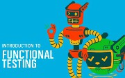 Automated Functional Testing: What It Is and How It Helps?