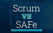 What's the Difference Between Scrum and SAFe?