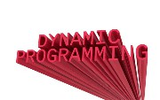 Dynamic Programming Problems: Learn to Solve Them More Efficiently